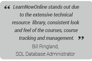 LearnNowOnline stands out due to the extensive technical resource library, consistent look and feel of the courses, course tracking and management.